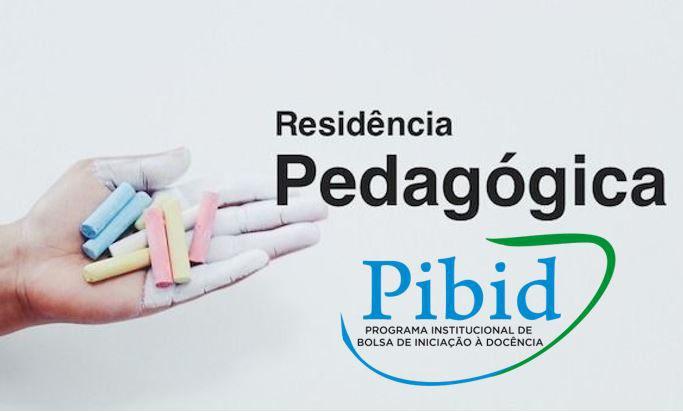 PIBID e Residência Pedagógica