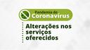Alterações nos serviços (COVID-19)