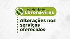 Medidas seguem as orientações relativas à prevenção ao novo Coronavírus (Covid-19)
