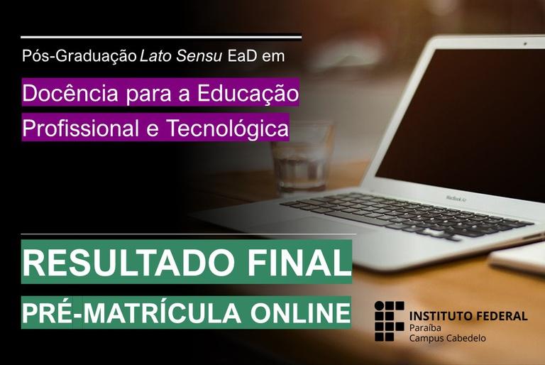 Resultado Final e Convocação para Matrícula Especialização DocentEPT