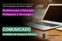Comunicado trata do envio das Certidões de Quitação Eleitoral pelos estudantes matriculados