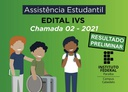 Edital IVS 2021 - Chamada 02 - Resultado Preliminar