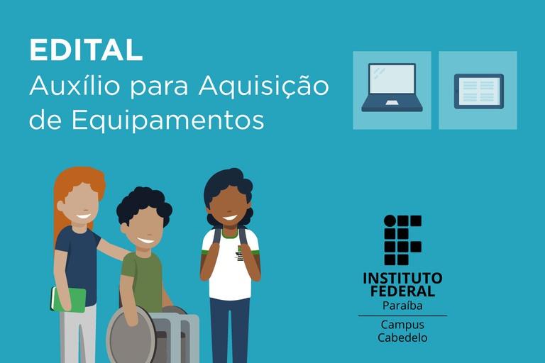 Auxílio Inclusão Digital para Aquisição de Equipamentos 2021