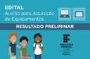Auxílio Inclusão Digital para Aquisição de Equipamentos 2021 - Resultado Preliminar