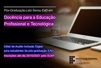 Edital específico para estudantes da Pós-Graduação EAD aceita inscrições até dia 24/10 via SUAP