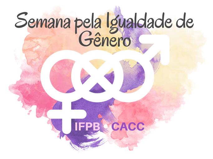 Campus realizará nos dias 07 a 09 de Março um evento que abordará sobre gênero na escola