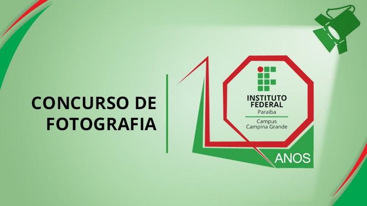 Concurso de Fotografia IFPB Campina 10 Anos