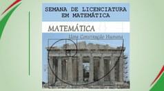 A Semana de Licenciatura em Matemática  acontece de 13 a 15 de junho. Evento terá palestras, exposições, minicursos e mesas-redondas