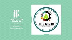 CAMPUS CAMPINA DO IFPB SEDIA ENTRE 03 E 05 DE SETEMBRO O III SEMINAS