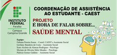 Evento é coordenado pela Coordenação de Assistência Estudantil e acontece nos dias 14 e 15 de maio