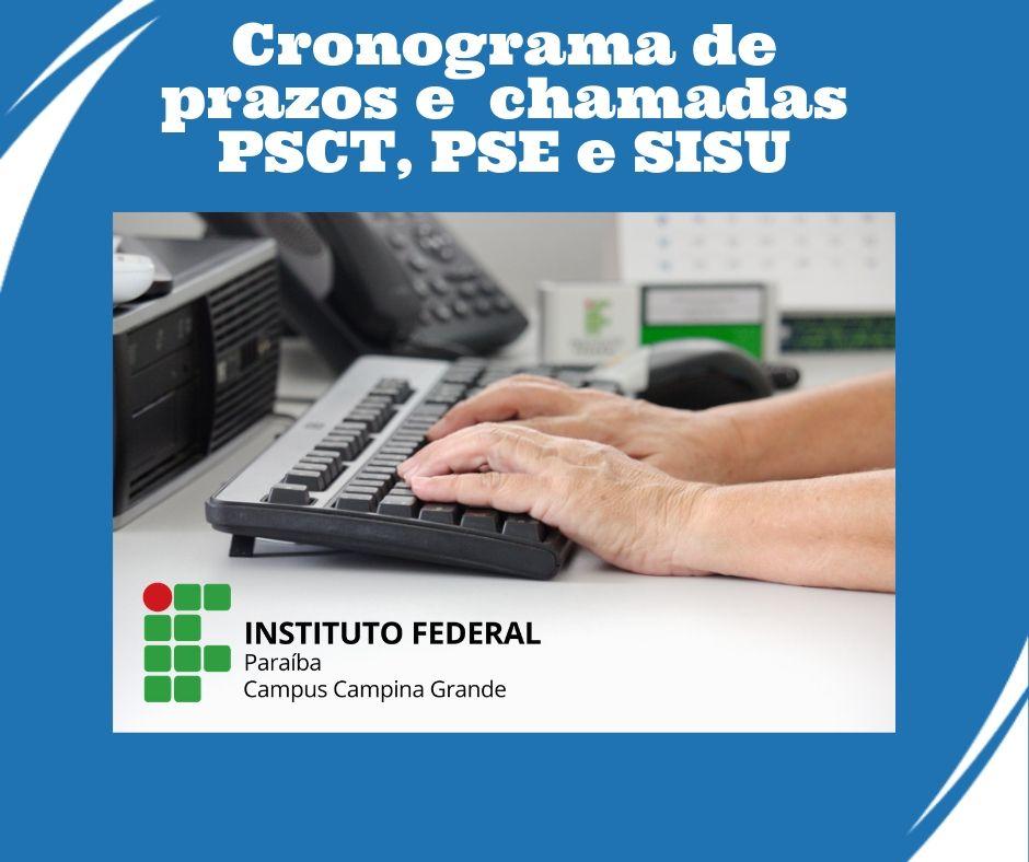 Cronograma de prazos e chamadas do PSCT, PSE E SISU.jpg