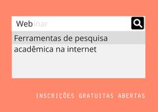 Ferramentas de pesquisa acadêmica na internet serão explicadas em dois dias do evento virtual