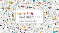 """Tema será """"Contribuições, perspectivas e transformações da Rede Federal para os contextos de pandemia e pós-pandemia"""""""
