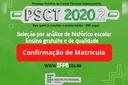 psct 2020.2 confirmação de matrícula