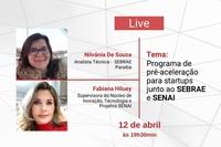 Transmissão será no YouTube, em parceira com o Sebrae, Senai e IEL