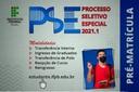 PSE 2021.1 - Pré-Matrícula