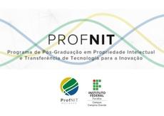 Inscrições são para o Mestrado Profissional em Propriedade Intelectual e Transferência de Tecnologia para Inovação no Campus Campina Grande