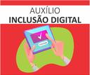 Imagem Auxílio inclusão digital-2.png