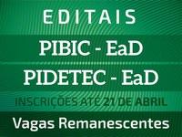São oportunidades para o PIBIC-EaD e PIDETEC-EaD