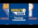 Minuto Saúde - Prevenção coronavírus