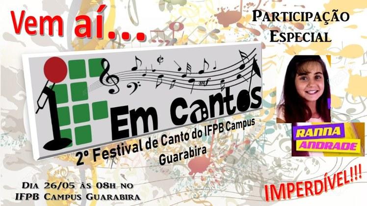 O II Festival de Canto do IFPB Guarabira ocorrerá no dia 26 de maio de 2018