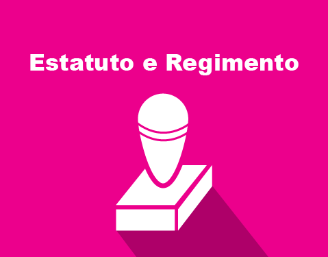 Regimento e Estatuto