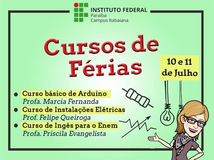 Os cursos acontecerão nos dias 10 e 11 de Julho de 2019.