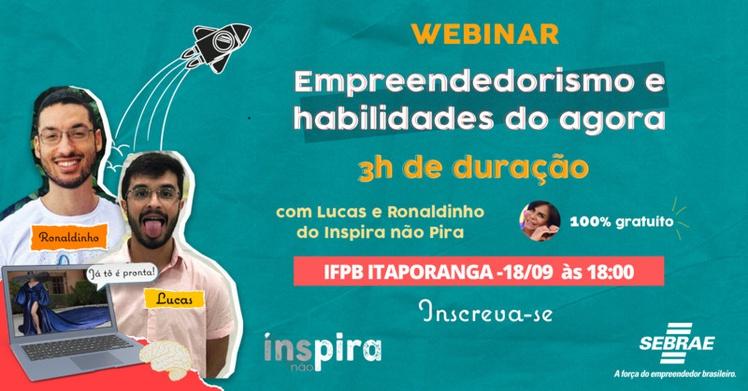 O campus do IFPB em Itaporanga é uma das instituições contempladas no projeto Sebrae Inspira, que promove Educação Empreendedora para estudantes do estado da Paraíba.