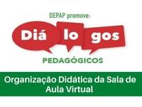 """O evento terá como tema """"Organização Didática da Sala de Aula Virtual"""""""