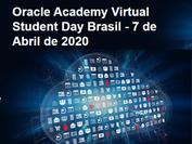 Oracle Academy Virtual Student Day ocorrerá manhã, dia 07, das 09h às 13h