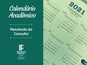 Estão disponíveis para acesso os calendários para os cursos anuais e semestrais
