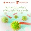 Impactos da pandemia sobre o trabalho e a renda
