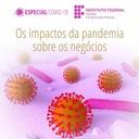 Impactos da pandemia sobre os negócios