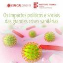 Impactos políticos e sociais das crises sanitárias