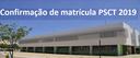 cONFIRMAÇÃO DE MATRÍCULA PSCT.png