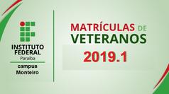A Diretoria de Desenvolvimento do Ensino do Campus Monteiro divulga o período de RENOVAÇÃO DE MATRÍCULA para o período letivo 2019.1