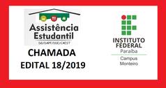 Chamada para o Edital 18/2019 dos Programas da Assistência Estudantil 2019.1, auxílio moradia, auxílio transporte e auxílio alimentação.