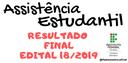 RESULTADO FINAL EDITAL 18_2019 PROGRAMAS DA ASSISTÊNCIA ESTUDANTIL 2.png
