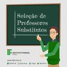 Processo seletivo simplificado, com vistas à contratação de professor substituto, por tempo determinado, para atender às necessidades de excepcional interesse público dos campi do IFPB.