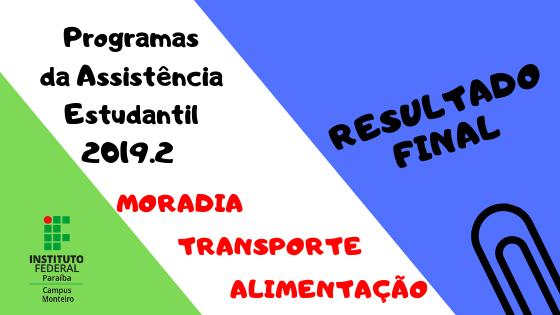 RESULTADO FINAL EDITAL 18_2019 PROGRAMAS DA ASSISTÊNCIA ESTUDANTIL (1).png