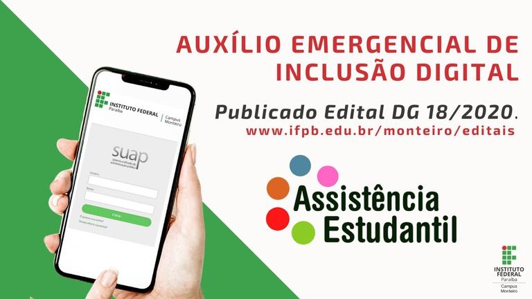 O Programa da Política de Assistência Estudantil Edital 18/2020 abre seleção de estudantes para atendimento pelo Auxílio Emergencial de Inclusão Digital do IFPB - Campus Monteiro.