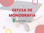 Programação das Defesas de Monografias do Curso Pós-Graduação de Especialização em Desenvolvimento e Meio Ambiente. Devido ao período de isolamento social pelo COVID-19, a defesa ocorrerá de forma pública e em ambiente virtual.