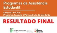 Saiu o resultado final do EDITAL DG 19/2021 - Programa de Apoio à Permanência do Estudante (PAPE)