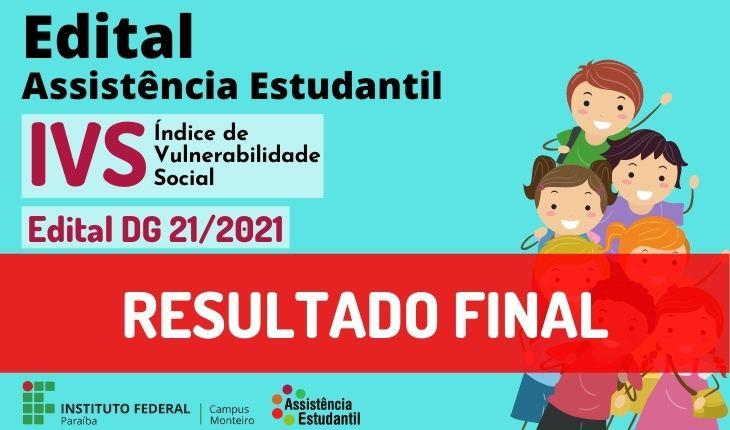 Campus Monteiro divulga o resultado final do Edital DG 21/2021 - Solicitação de IVS