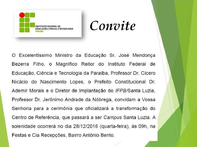 Mendonça Filho participa nesta quarta-feira (28) em Santa Luzia da solenidade que vai transformar em Campus o Centro de Referência em Educação Profissional e Tecnológica do IFPB.