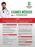 A última etapa dos Exames Médicos Periódicos consiste em uma avaliação clínica.