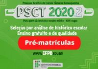 Teste piloto acontece de 26 a 28 de novembro com a pré-matrícula de candidatos classificados no PSCT Subsequente 2020.2