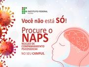 NAPS e PRAE colaboram com servidores e estudantes. Veja material com dicas para o período de pandemia