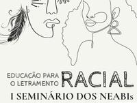 """Evento debate a """"Educação para o Letramento Racial"""". Inscrições acontecem a partir desta quinta (13)"""