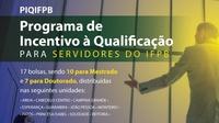 Trata-se do Programa de Incentivo à Qualificação do Servidor do IFPB